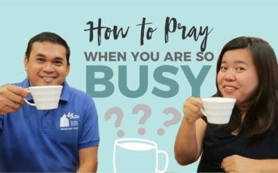 How to Pray when you are so BUSY