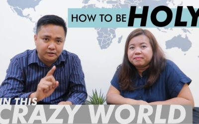 How to be HOLY (in this CRAZY world)
